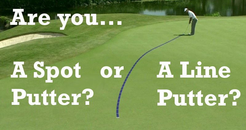Are You A Spot Putter Or A Line Putter?