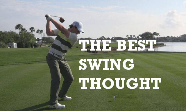 The Best Swing Thoughts For Golf