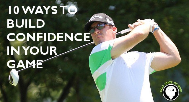 how to build confidence in golf