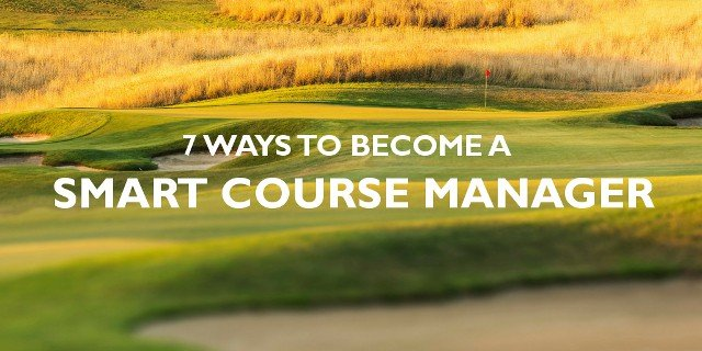 7 Characteristics Of A Smart Course Manager