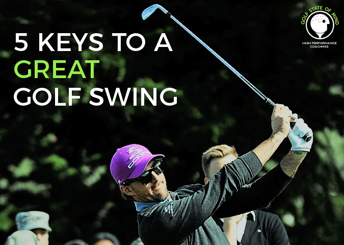 5 Simple Keys To A Great Golf Swing