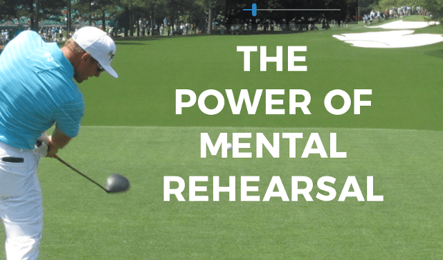 MENTAL REHEARSAL FOR GOLF