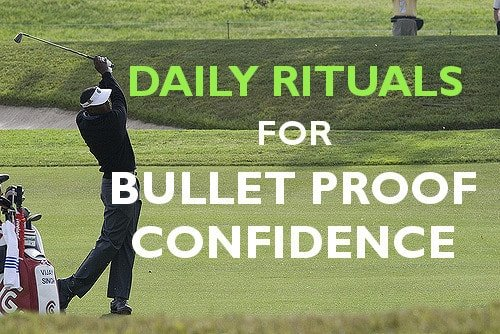 A Daily Ritual For Bullet Proof Confidence