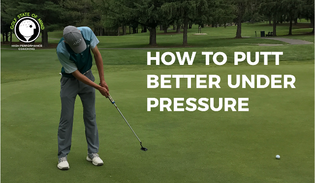 3 Simple Techniques To Putt Better Under Pressure