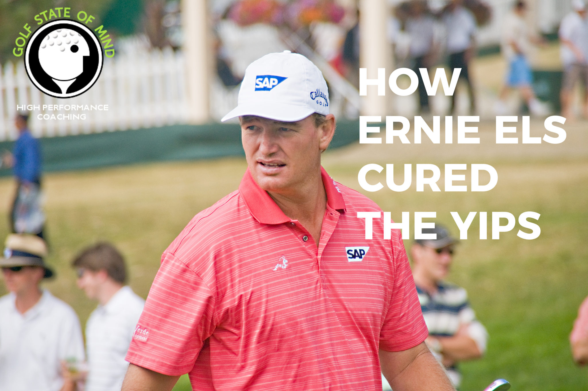 How Ernie Els Cured The Yips