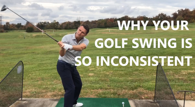 Inconsistency In Your Golf Swing