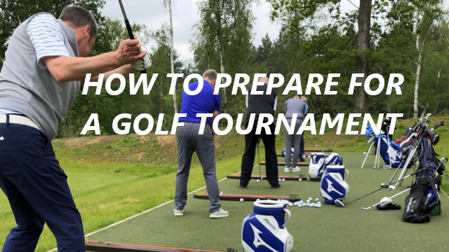 How To Prepare For A Golf Tournament