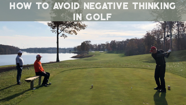 negative thinking in golf