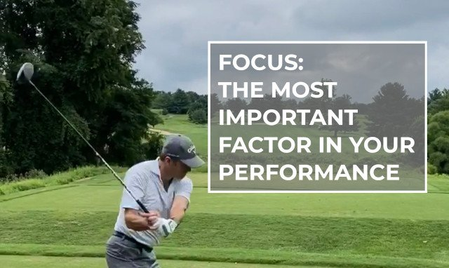Focus: The Most Important Factor In Your Performance