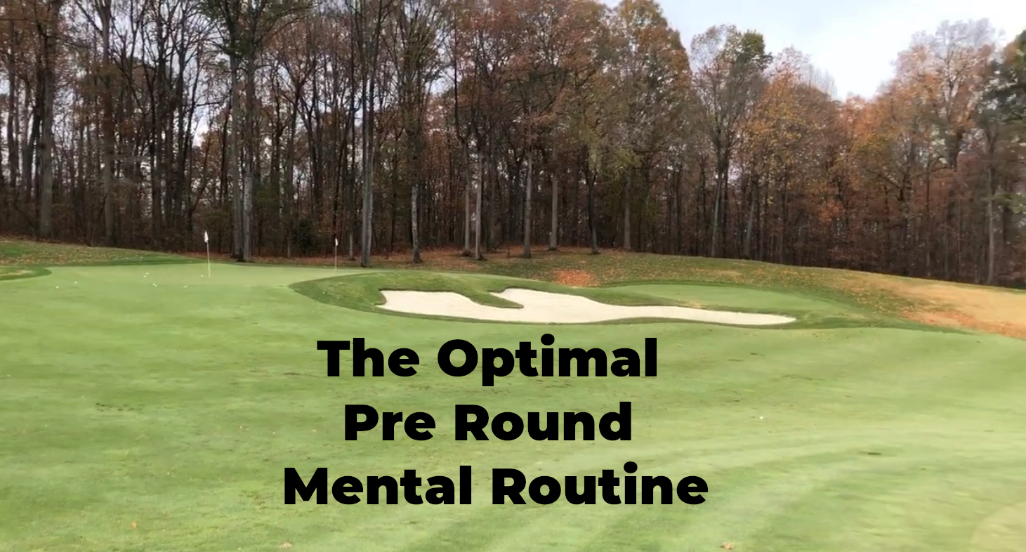 The Most Effective Pre Round Mental Routine For Golf