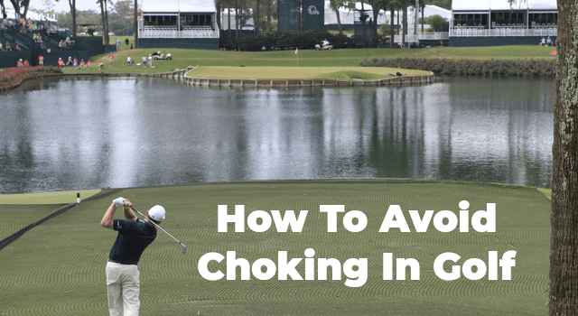 Choking In Golf
